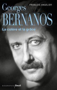 Georges Bernanos, la colère...