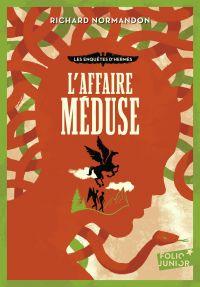 Les enquêtes d'Hermès (Tome 2) - L'affaire Méduse