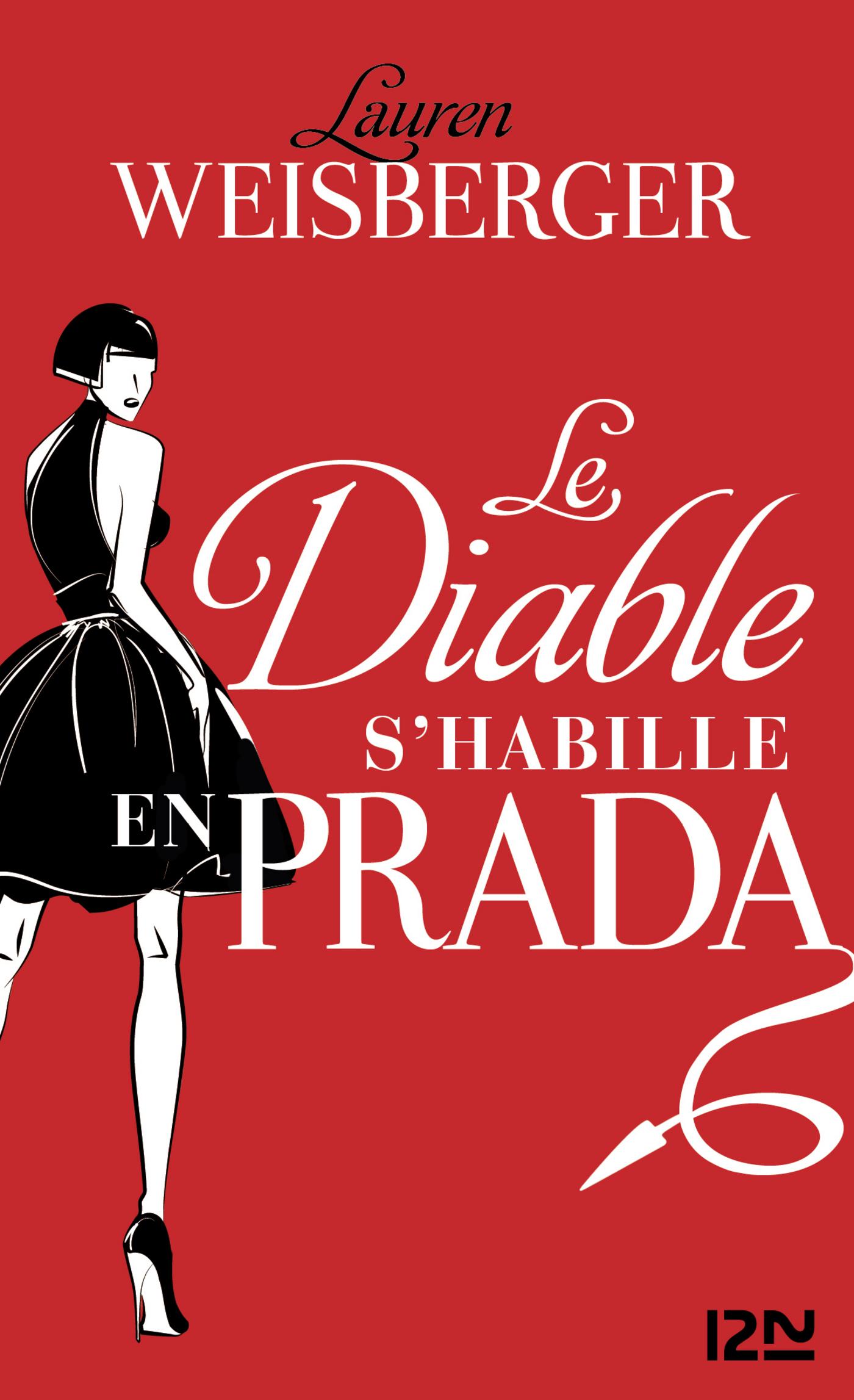 Le diable s'habille en Prada | WEISBERGER, Lauren