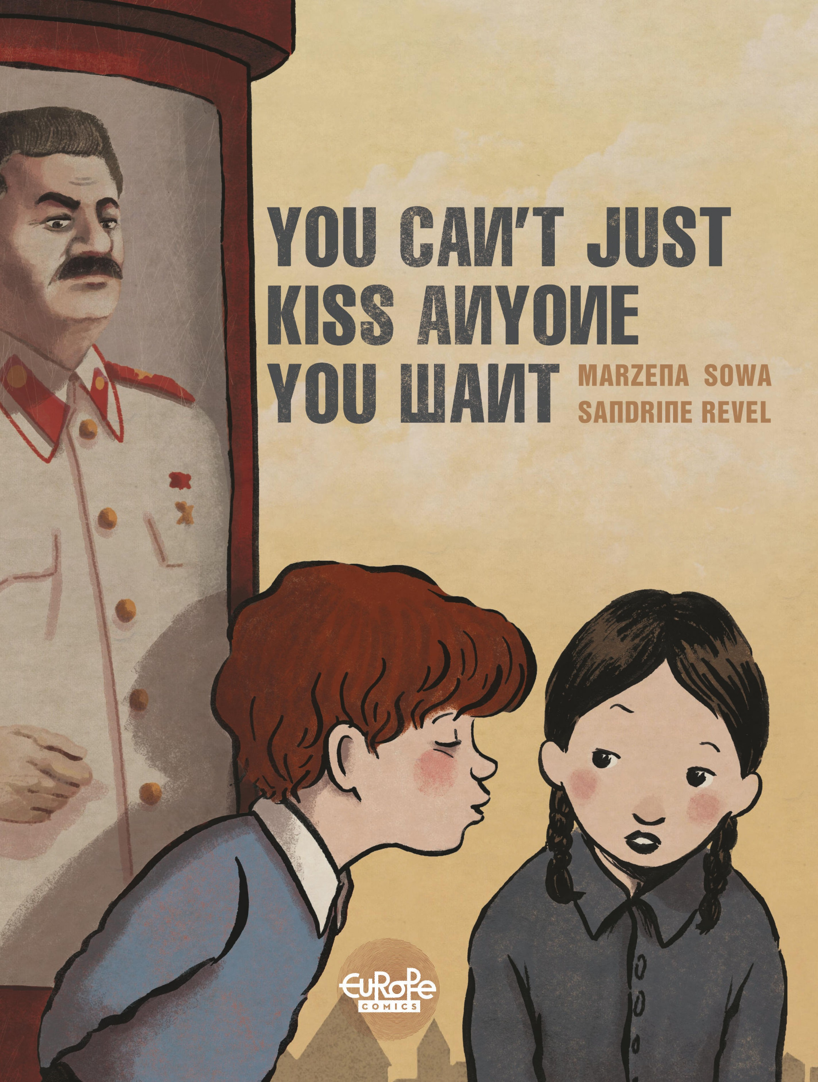 You can't just kiss anyone ...