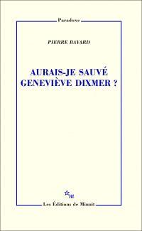 Aurais-je sauvé Geneviève D...
