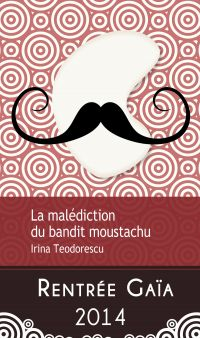 La malédiction du bandit moustachu