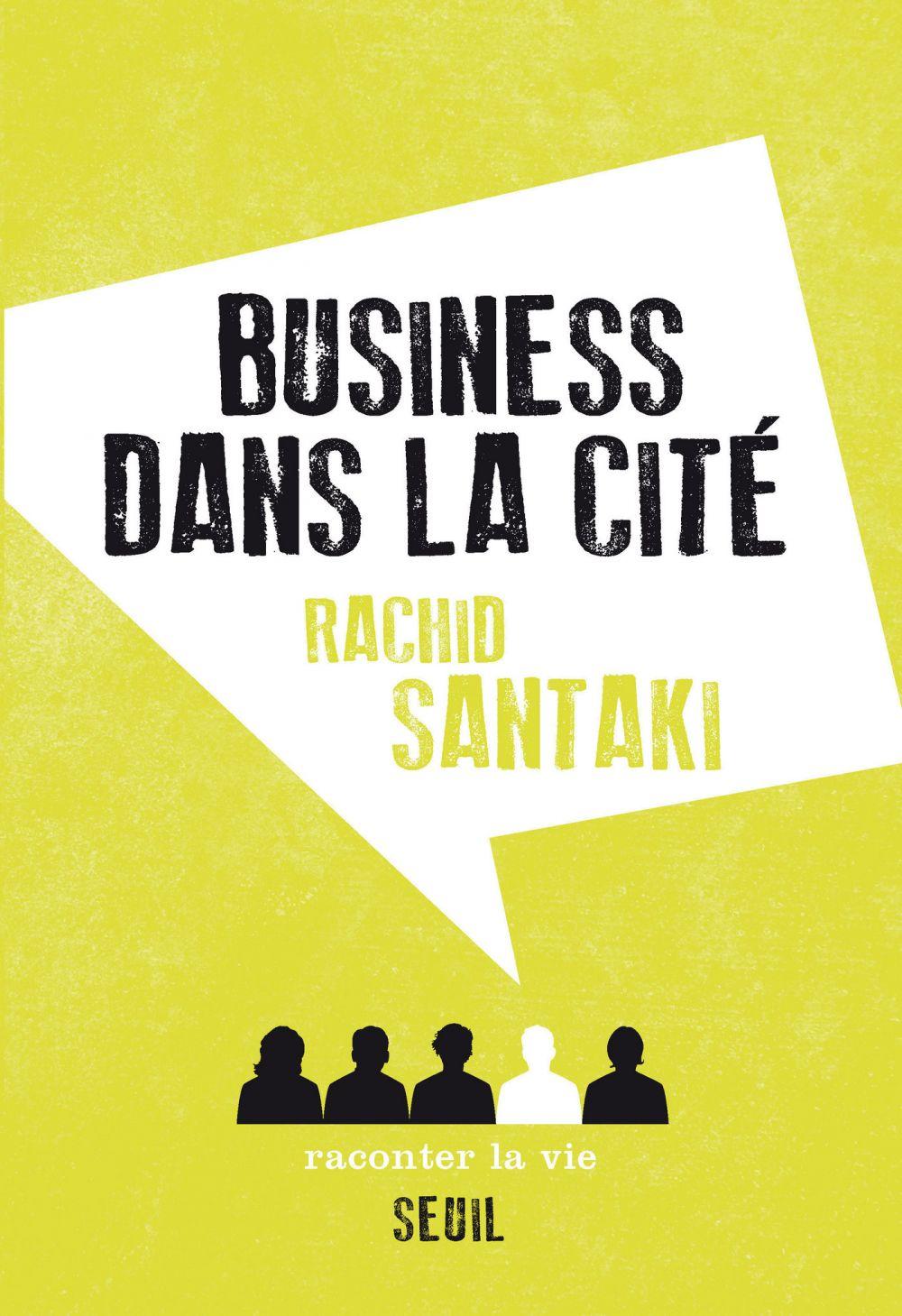Business dans la cité | Santaki, Rachid
