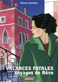 Vacances fatales - Voyages ...
