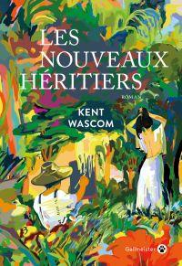 Les Nouveaux Héritiers | Wascom, Kent. Auteur