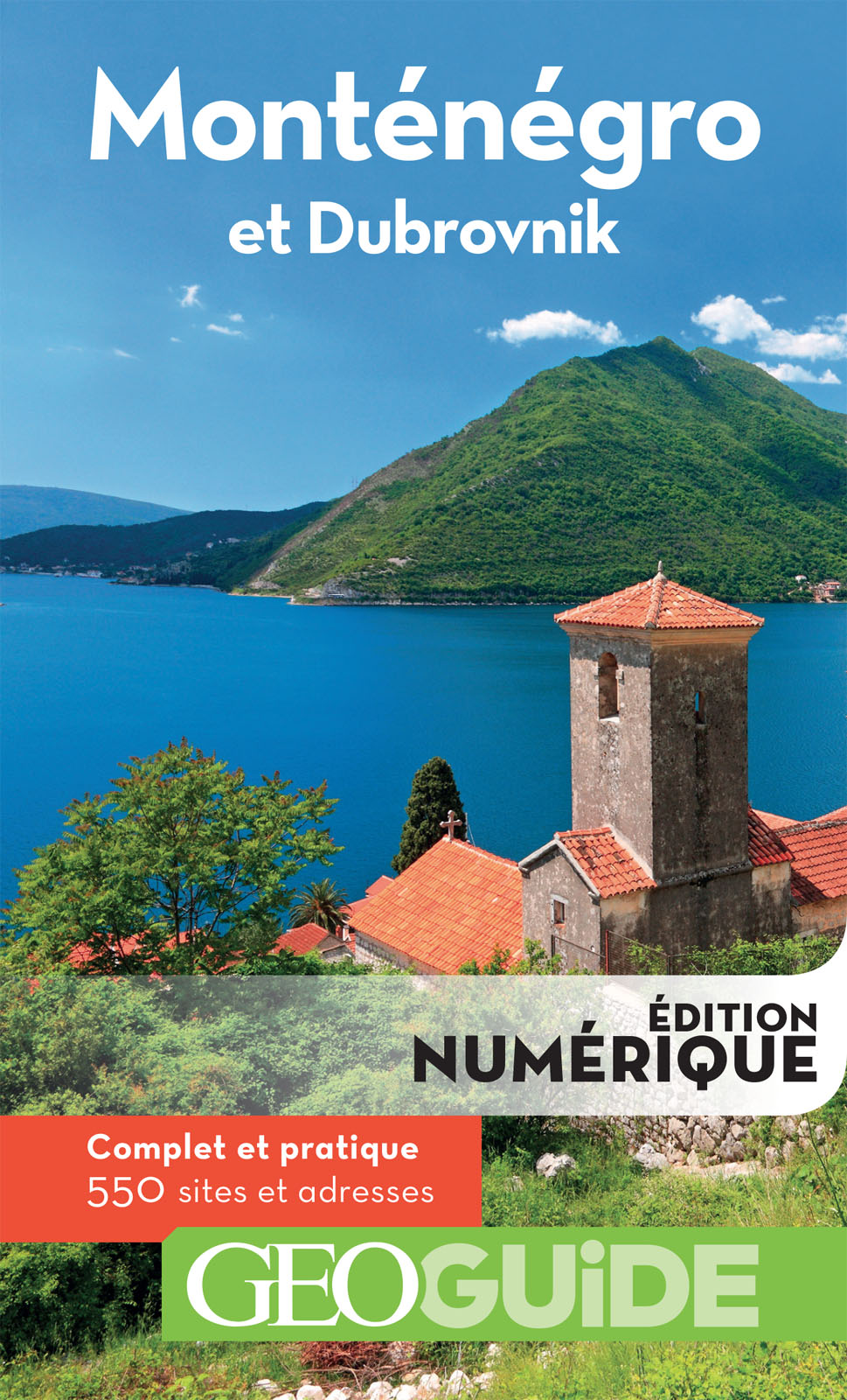 GEOguide Monténégro et Dubrovnik | Collectif,
