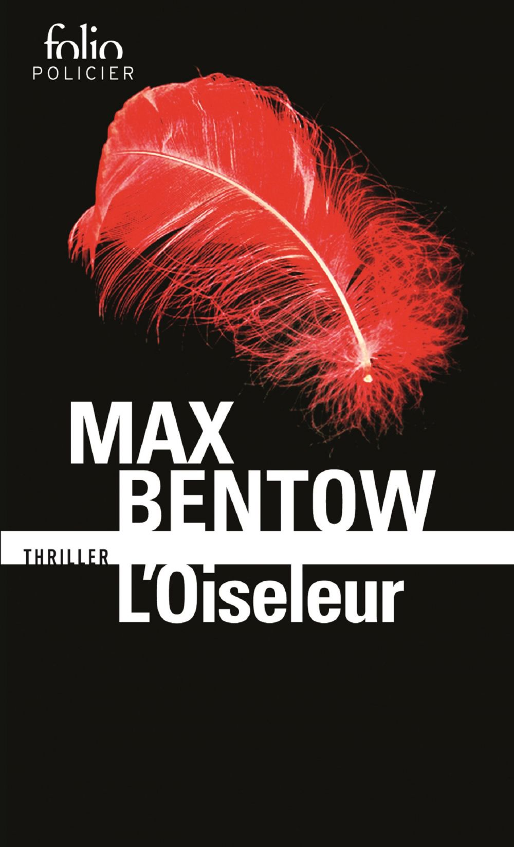L'oiseleur | Bentow, Max (1966-....). Auteur