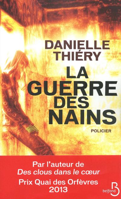 La guerre des nains   THIERY, Danielle