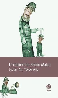 L'histoire de Bruno Matei