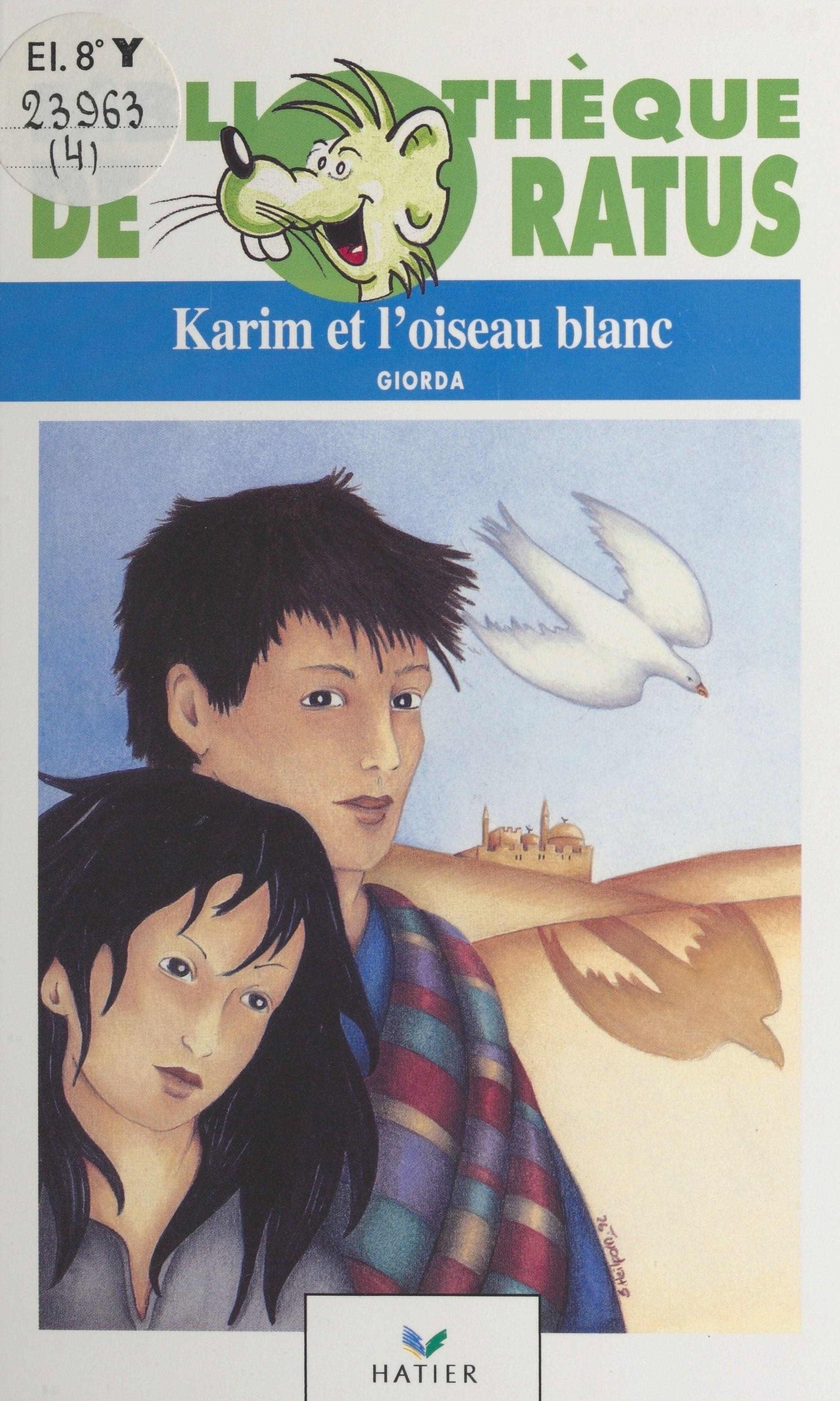 Karim et l'oiseau blanc