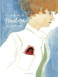 Les deux vies de Pénélope | Vanistendael, Judith (1974-....). Auteur