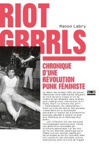 Riot Grrrls   Labry, Manon