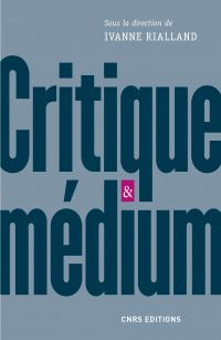 Critique et medium