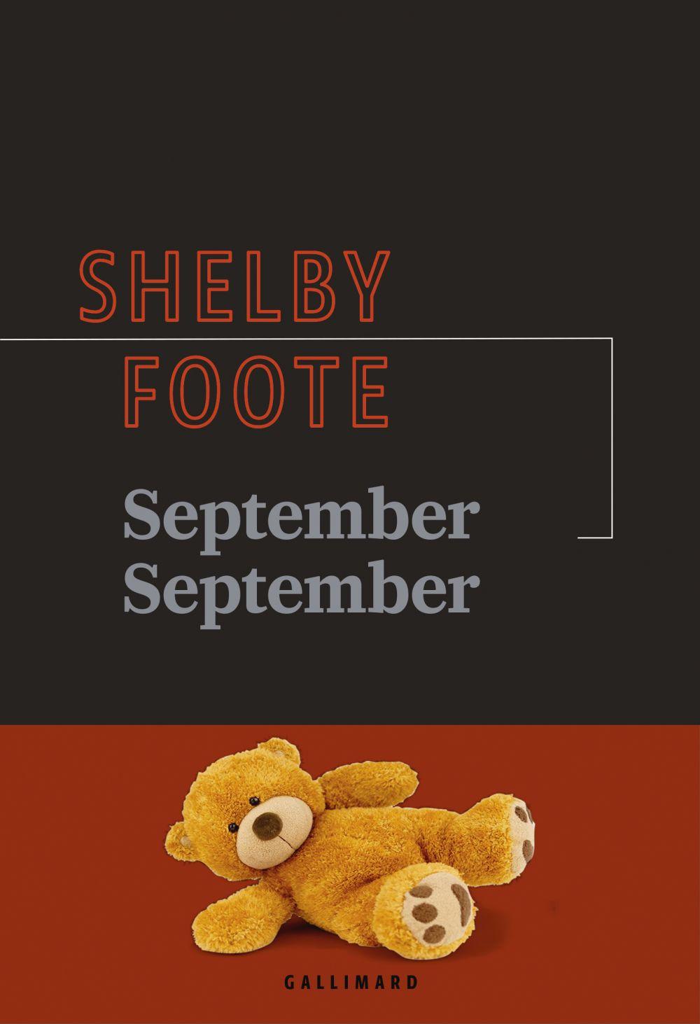 September September | Foote, Shelby. Auteur