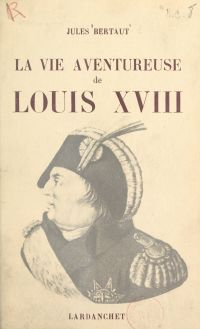 La vie aventureuse de Louis...
