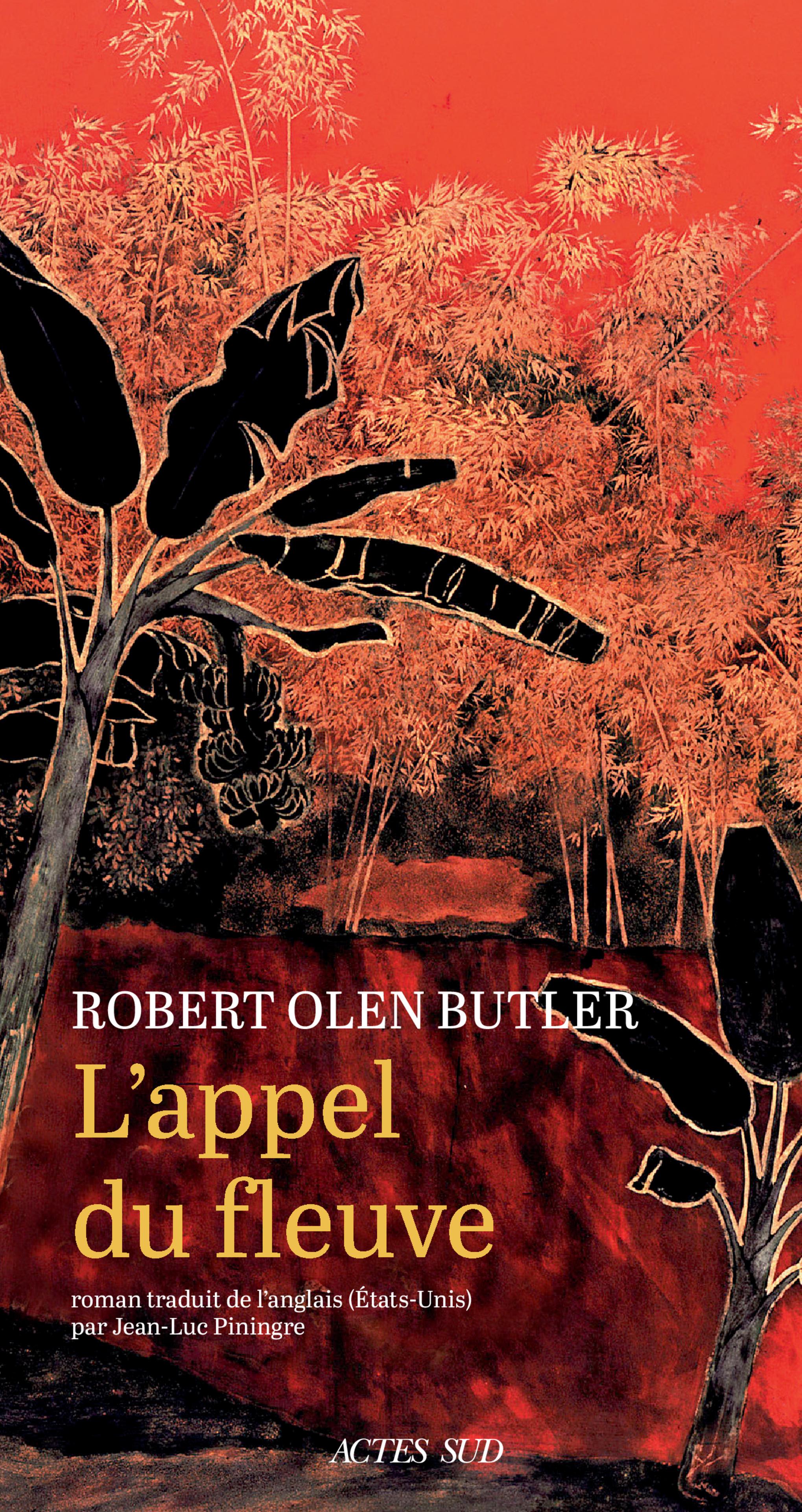 L'Appel du fleuve   Butler, Robert olen