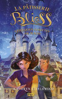 Image de couverture (Bliss - tome 05 : Quelques gouttes de magie)