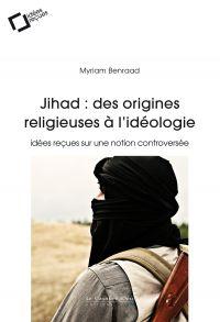 Jihad : des origines religi...