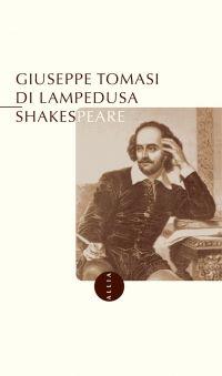 Shakespeare | Tomasi di Lampedusa, Giuseppe (1896-1957). Auteur