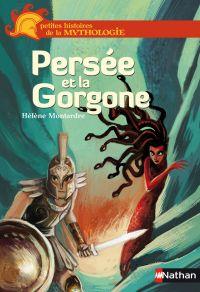 Persée et la Gorgone | Montardre, Hélène. Auteur