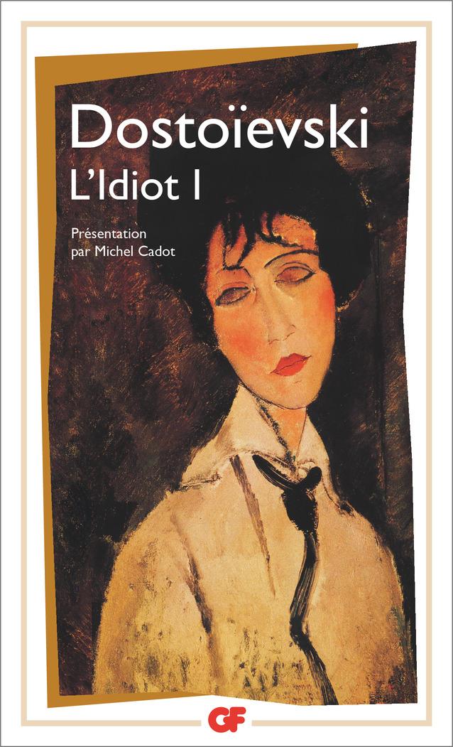 L'Idiot (tome 1)