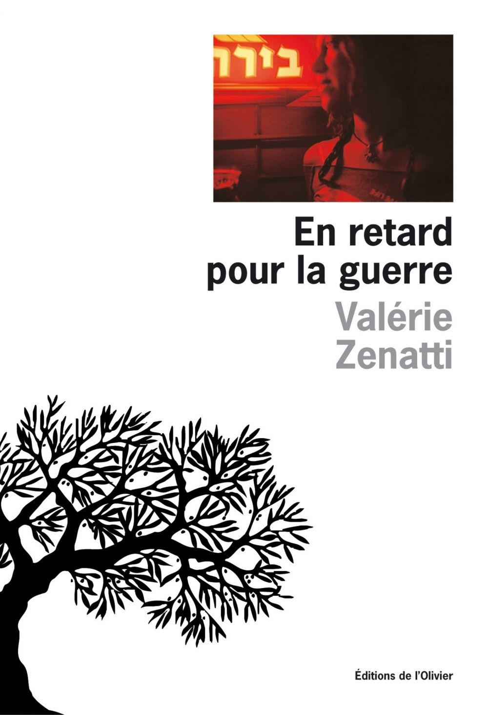 En retard pour la guerre | Zenatti, Valérie (1970-....). Auteur