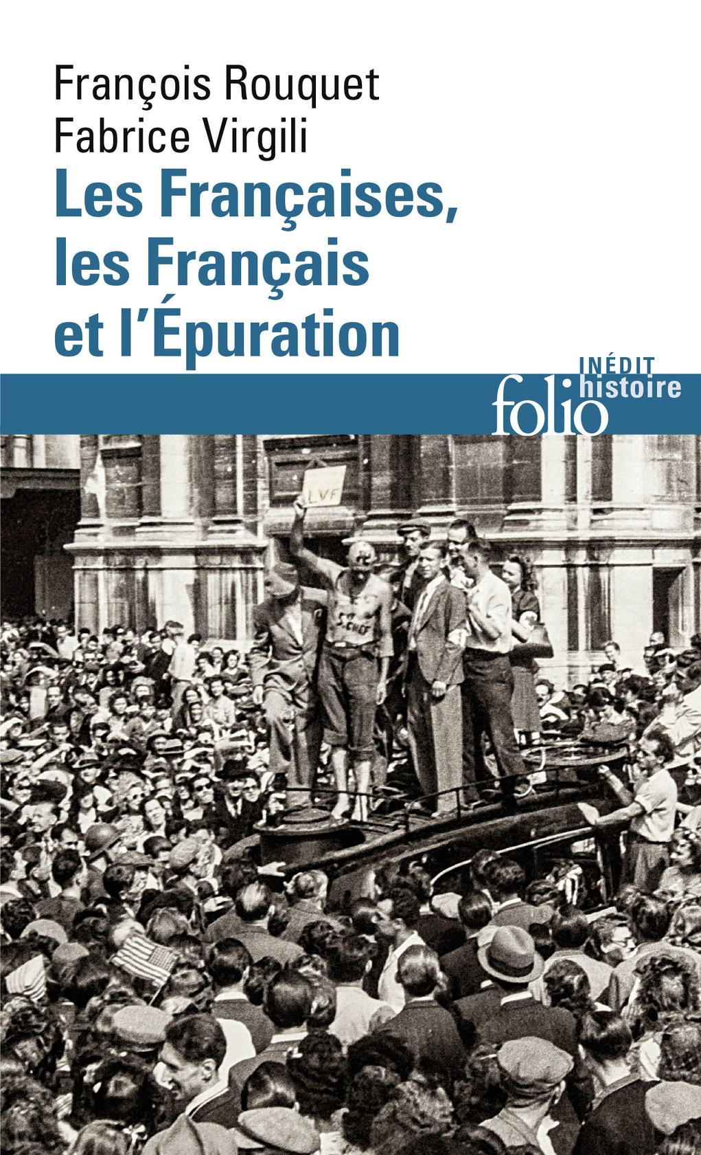 LES FRANCAISES, LES FRANCAIS ET L'EPURATION