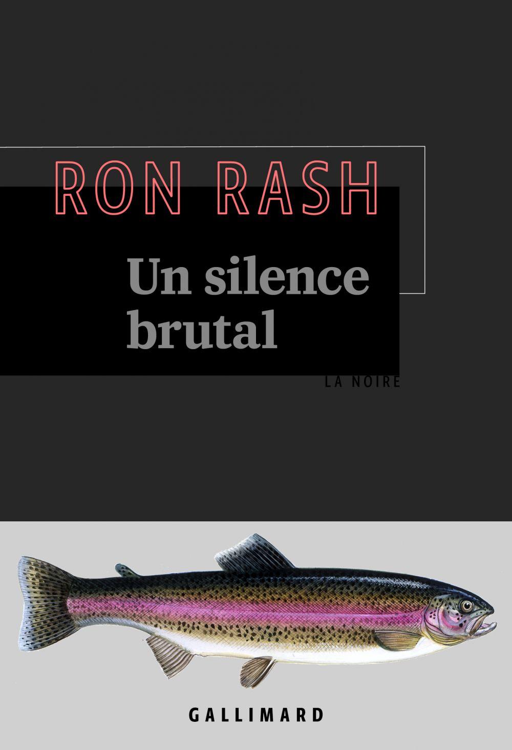 Un silence brutal | Rash, Ron