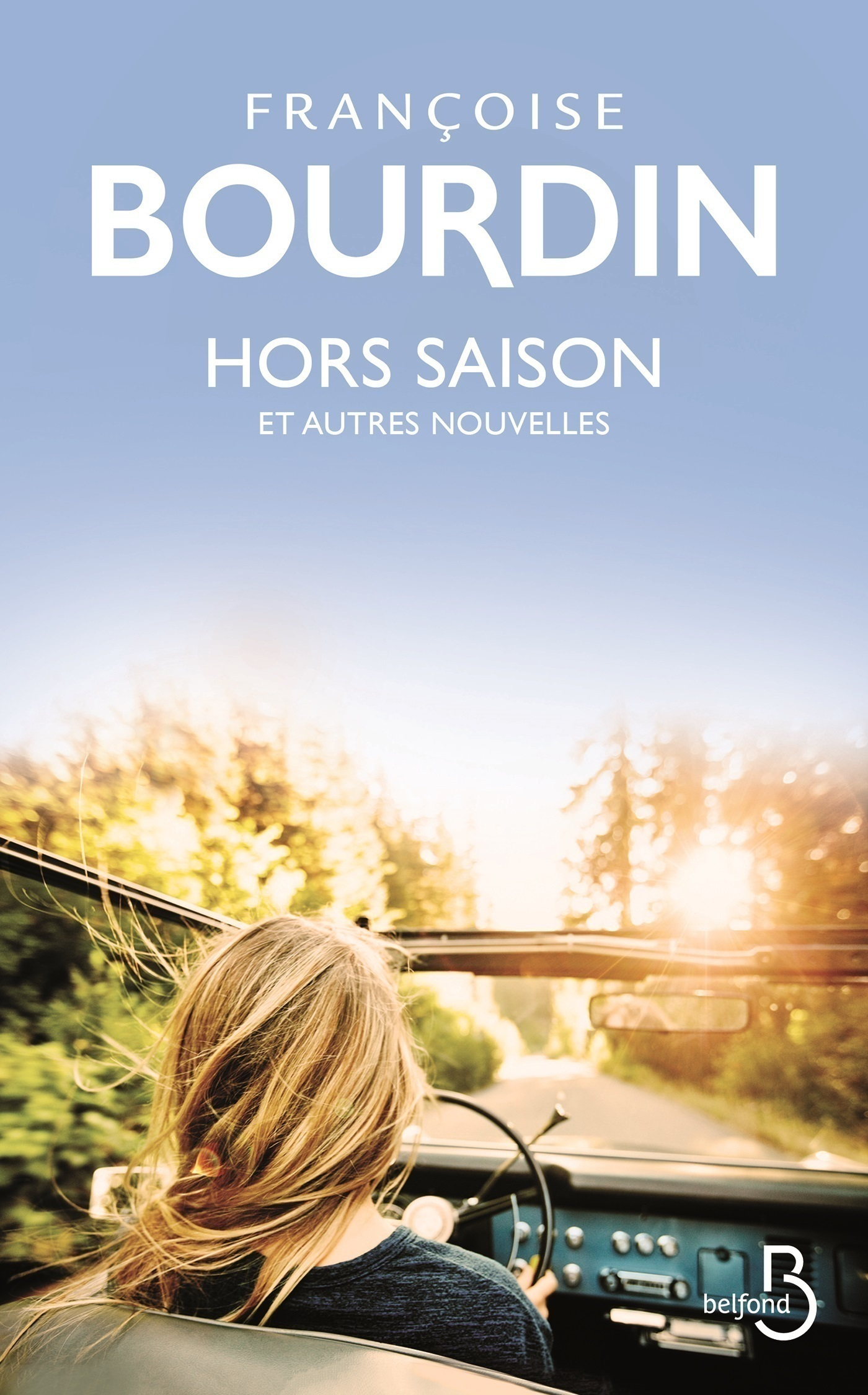 Hors saison et autres nouvelles | BOURDIN, Françoise
