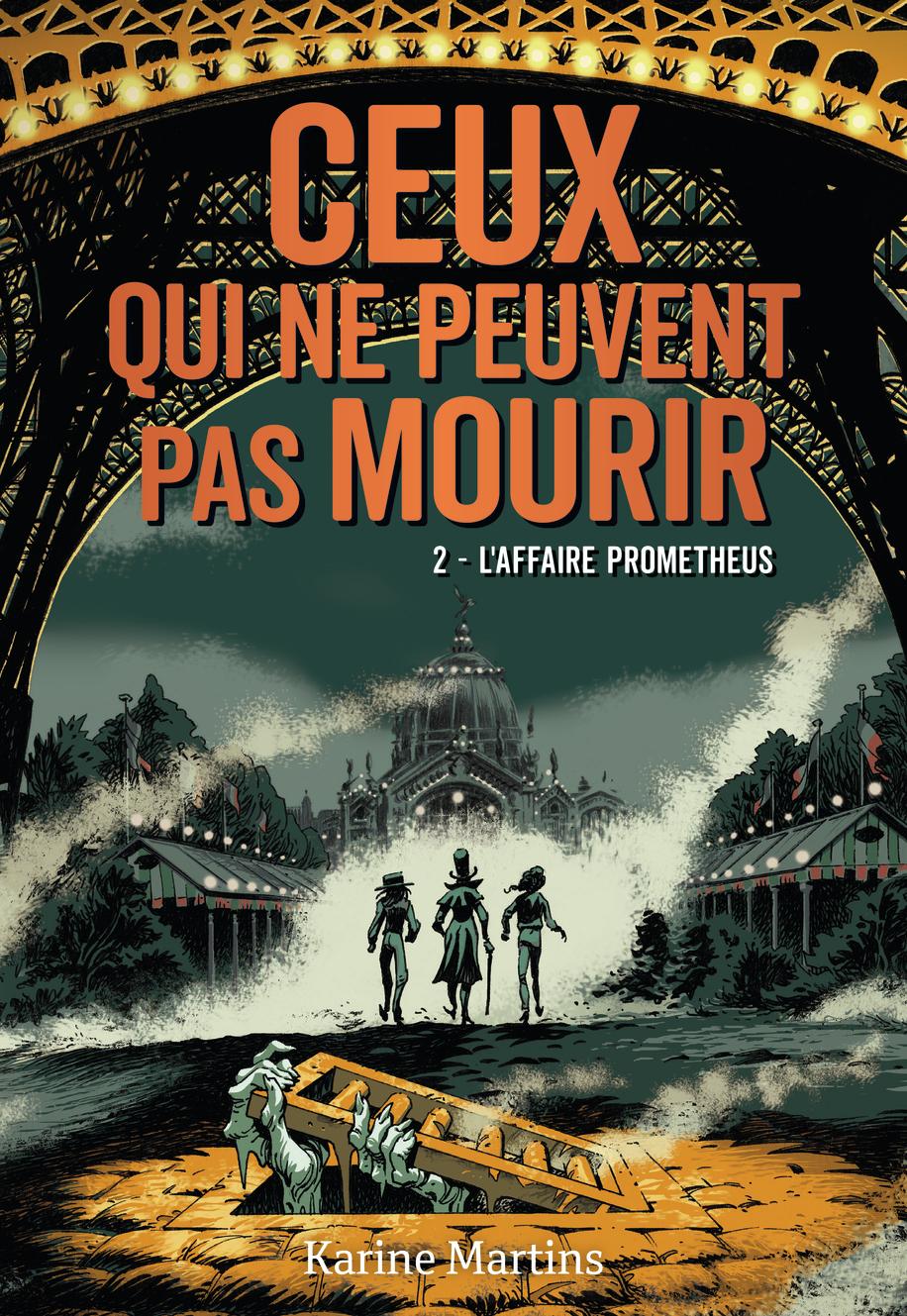 """Afficher """"Ceux qui ne peuvent pas mourir (Tome 2) - L'affaire Prometheus"""""""