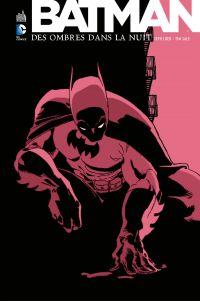 Batman - Des ombres dans la...