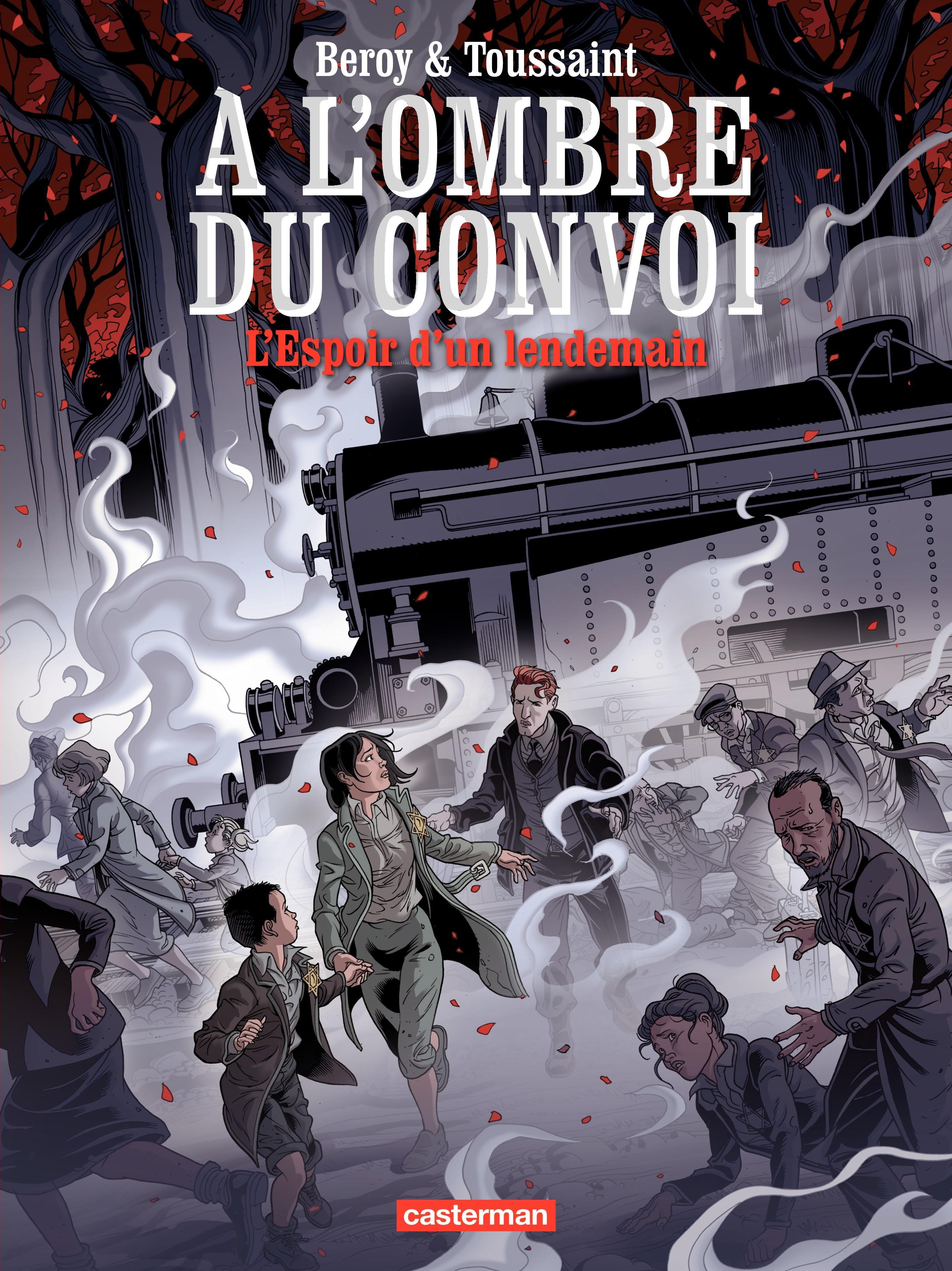 À l'ombre du convoi (T2)  - L'Espoir d'un lendemain