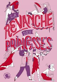 La Revanche des princesses - Recueil nouvelles jeunesse féminisme - Dès 8 ans | MULTON, Anne-Fleur. Auteur