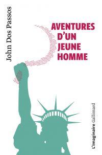 Aventures d'un jeune homme | Dos Passos, John (1896-1970). Auteur