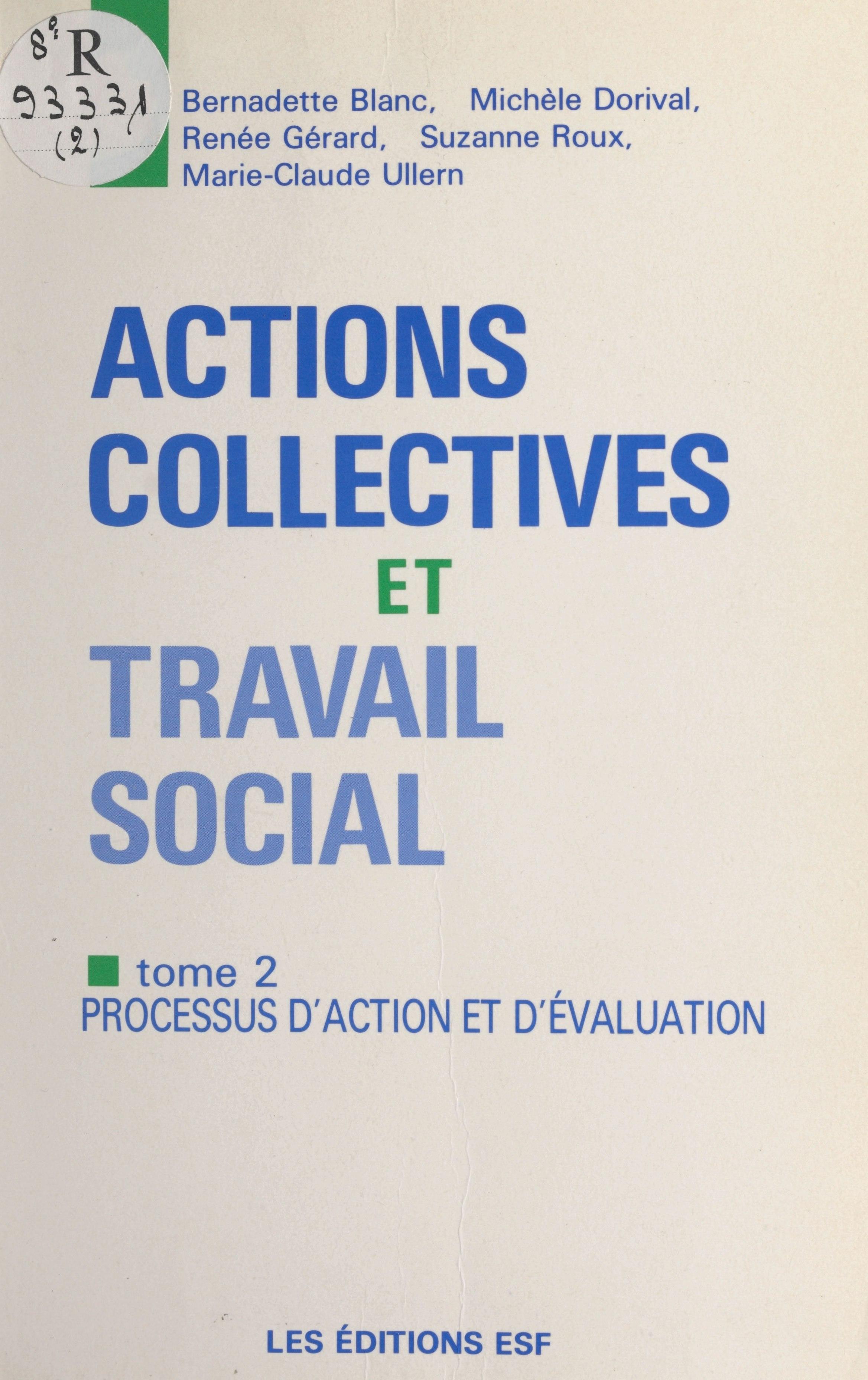 Actions collectives et travail social (2) : Processus d'action et d'évaluation