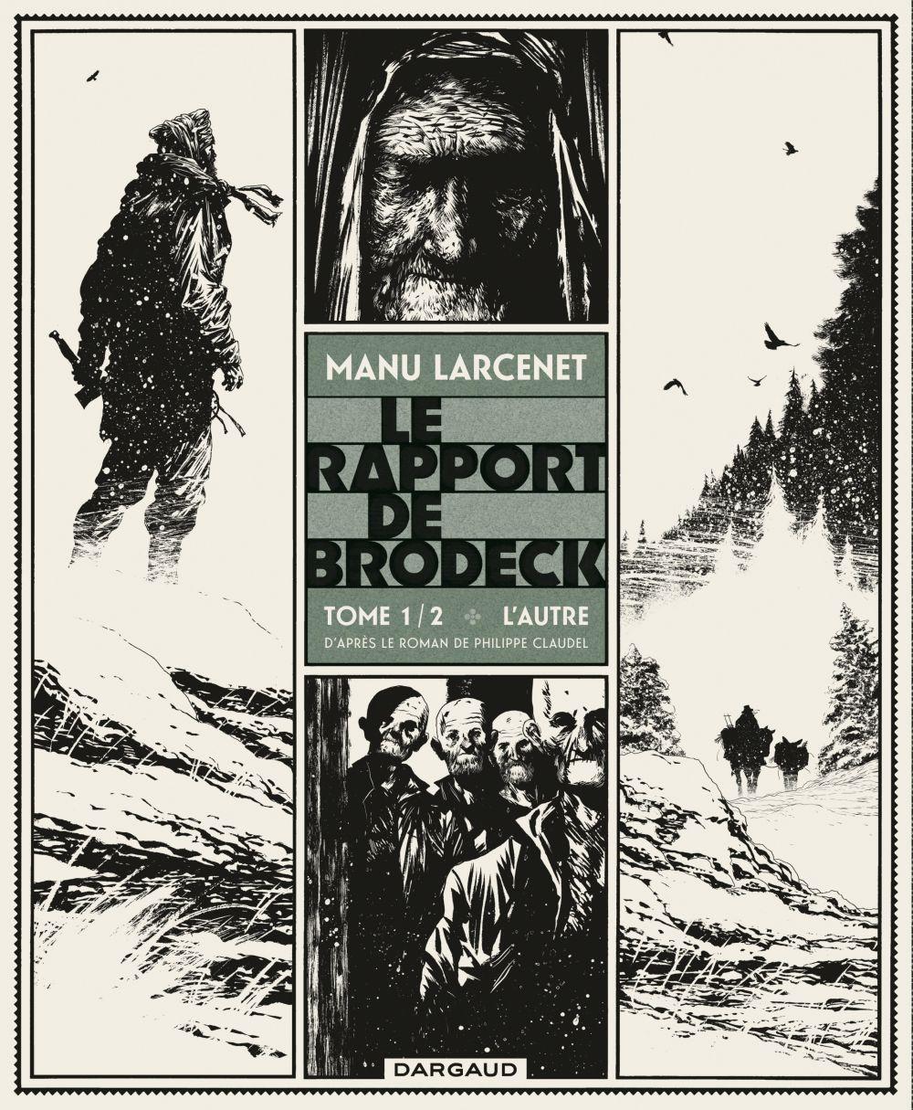 Le Rapport de Brodeck - Tome 1 - L'Autre | Larcenet, Manu (1969-....). Auteur