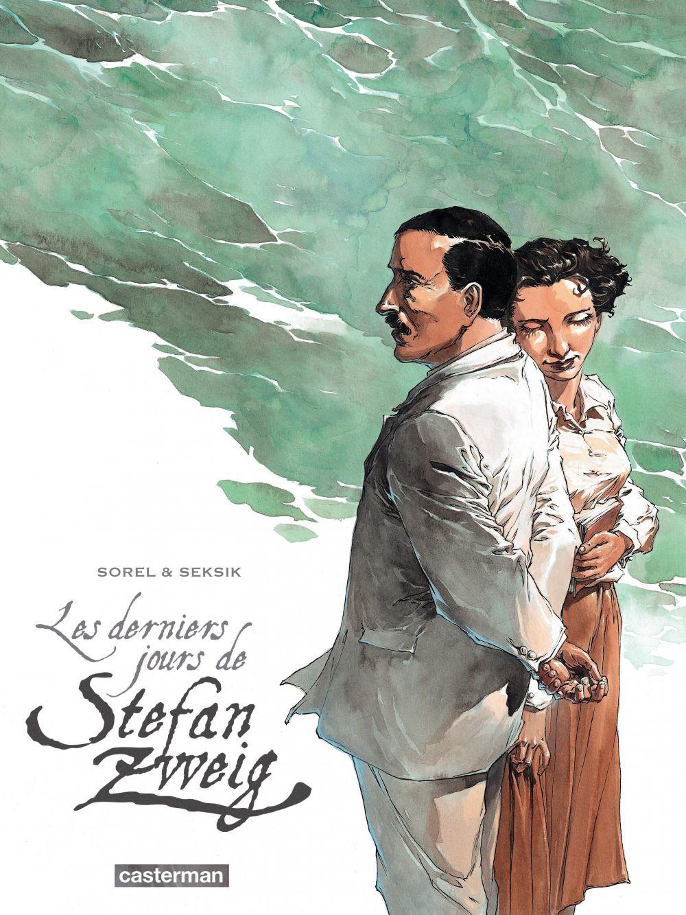 Les derniers jours de Stefan Zweig   Sorel, Guillaume (1966-....). Illustrateur