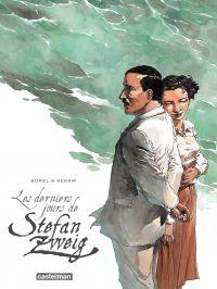 Les derniers jours de Stefan Zweig | Sorel, Guillaume (1966-....). Illustrateur