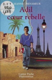 Adil, coeur rebelle