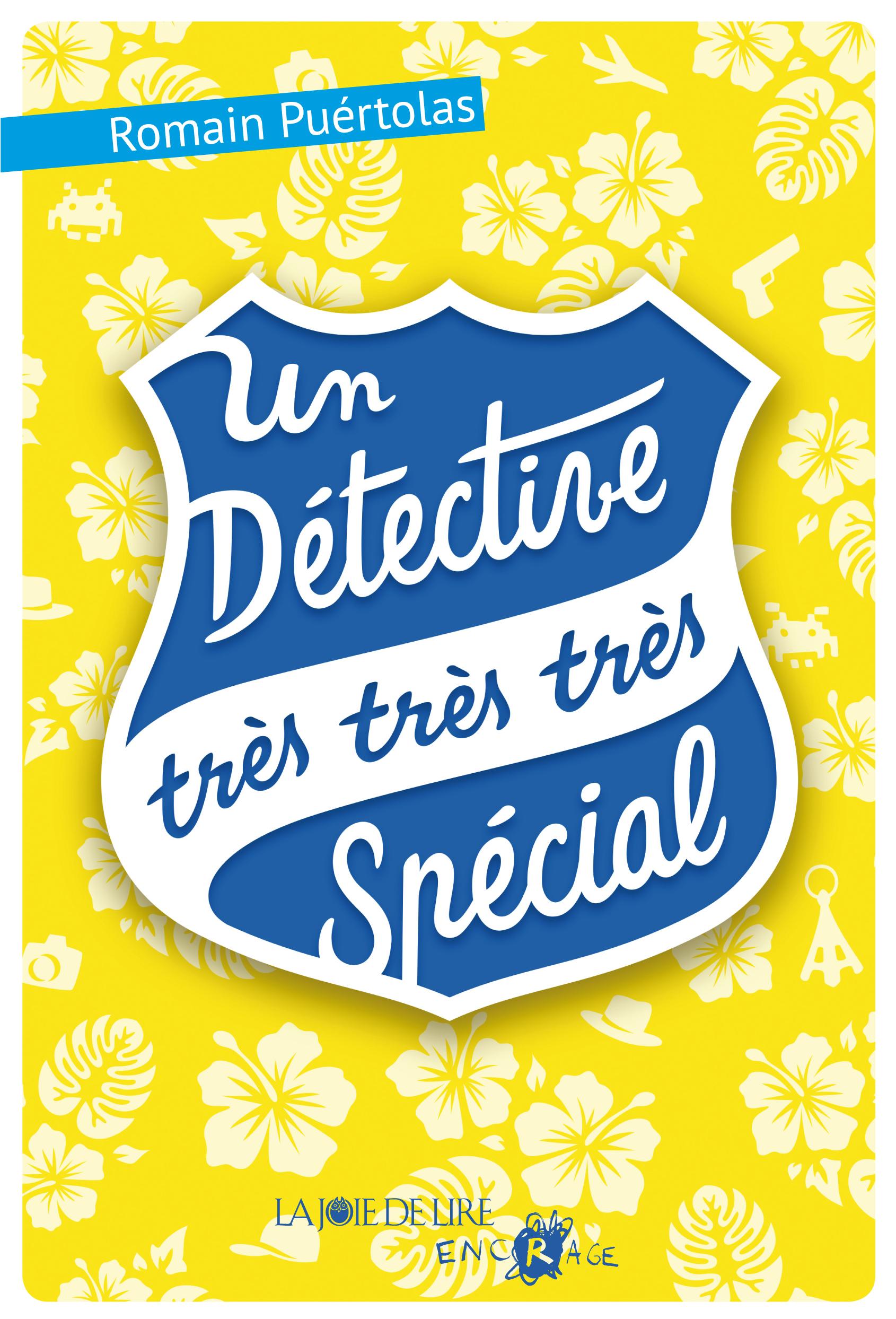 Un détective très très très spécial | PUÉRTOLAS, Romain
