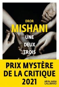 Une deux trois | Mishani, Dror. Auteur