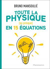 Toute la physique (ou presq...