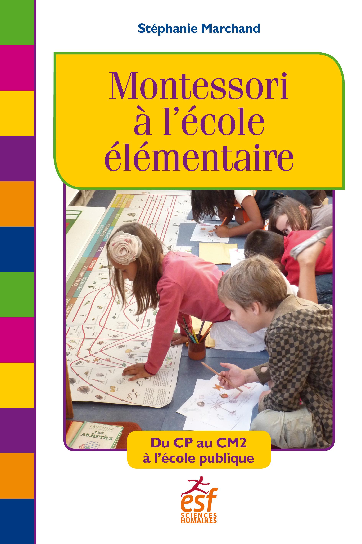 Montessori à l'école élémen...
