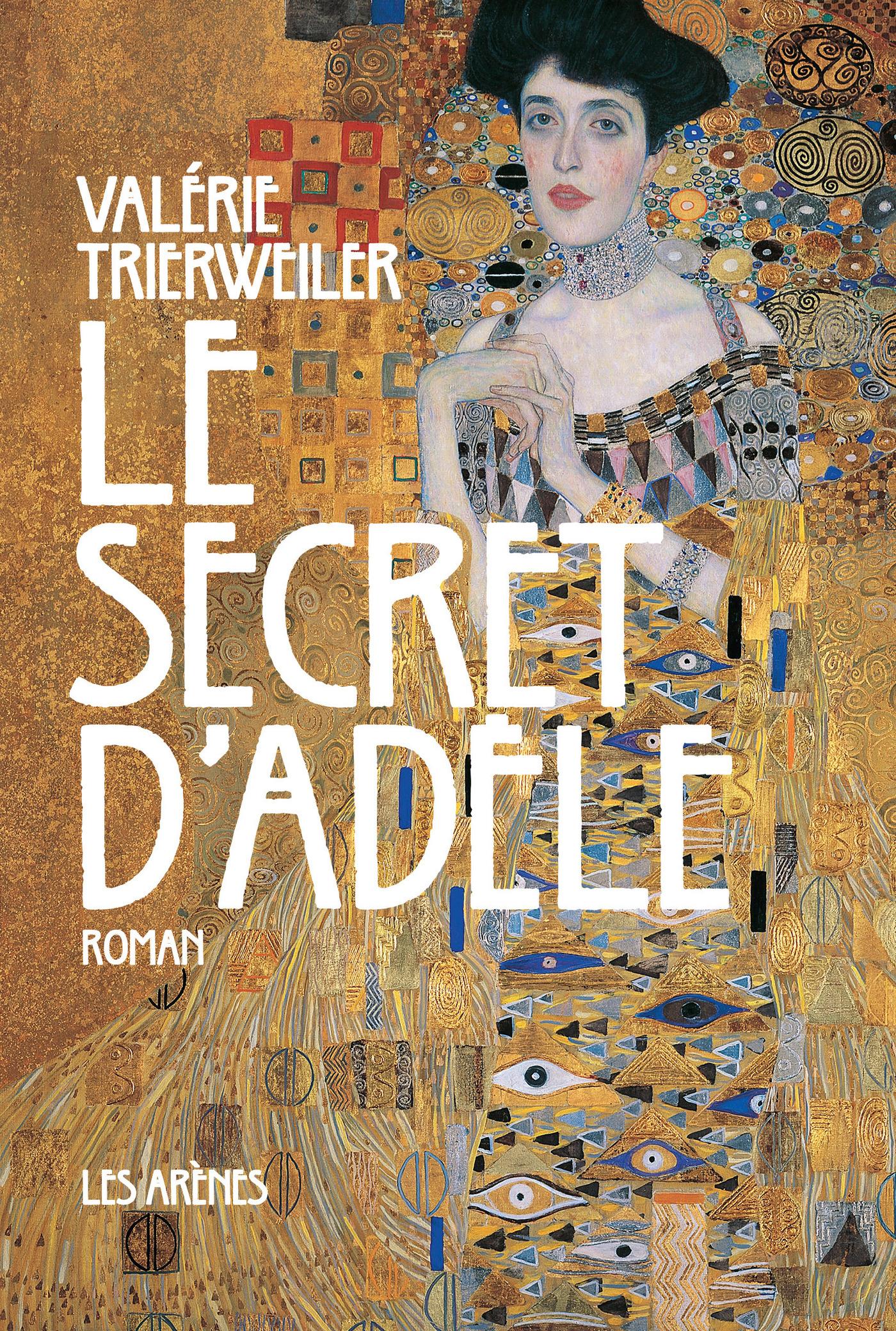 Le secret d'Adèle | Trierweiler, Valérie
