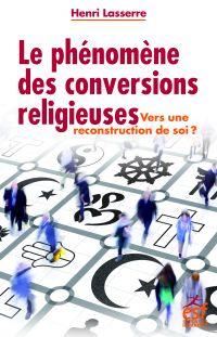 Le phénomène des conversions religieuses