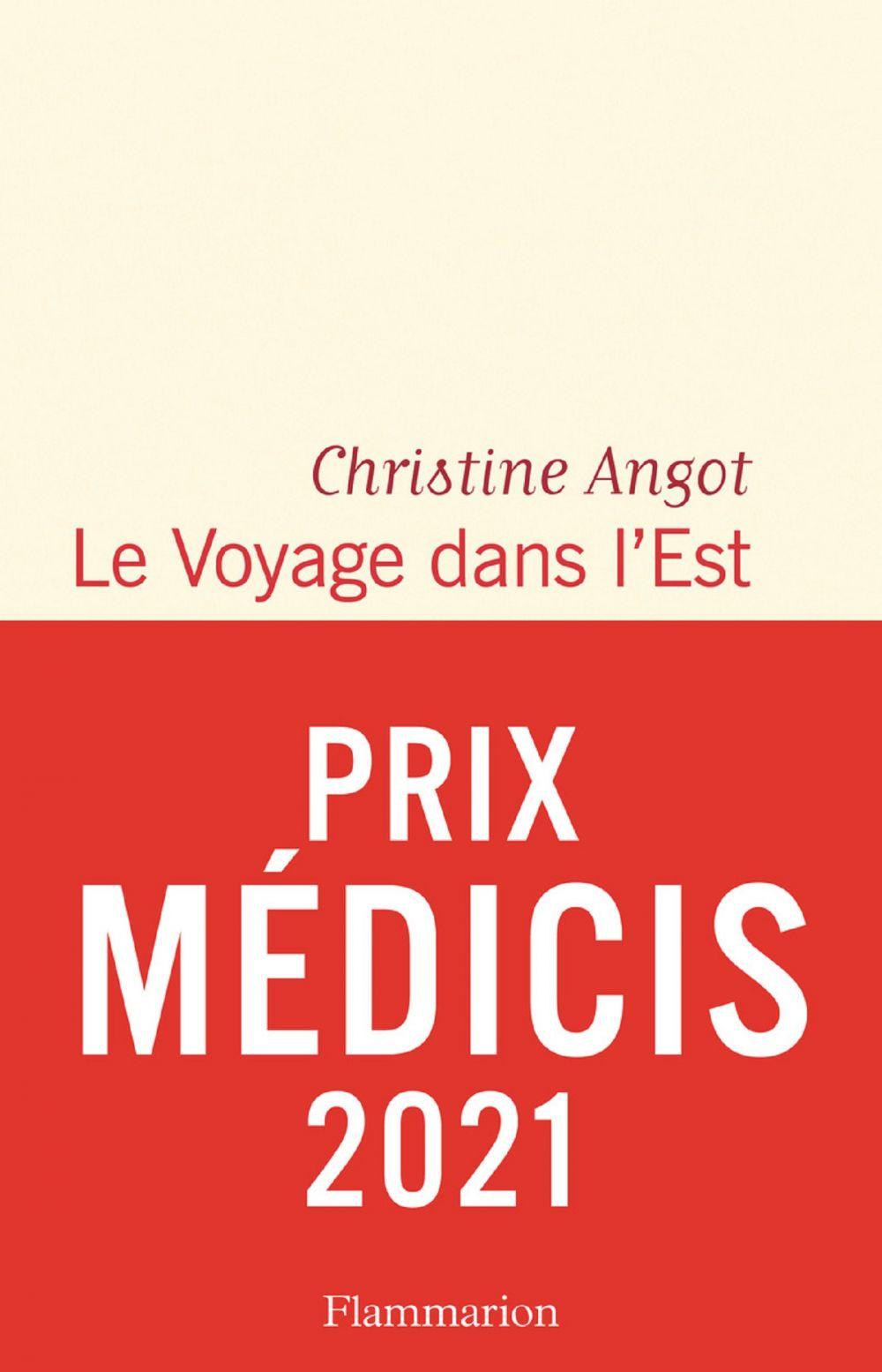 Le Voyage dans l'Est   Angot, Christine. Auteur