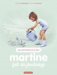Je commence à lire avec Martine. Volume 58, Martine fait du jardinage