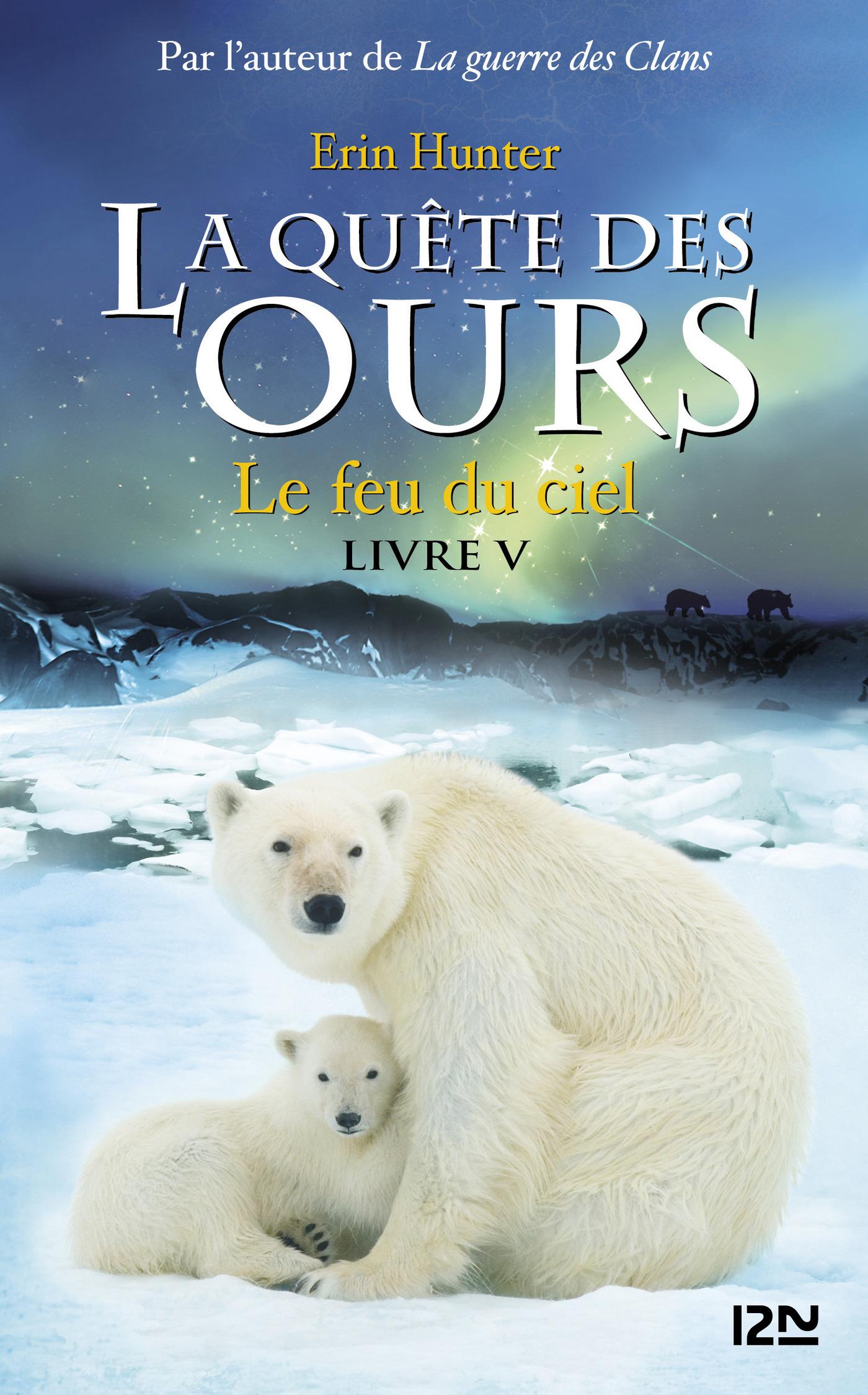La quête des ours tome 5