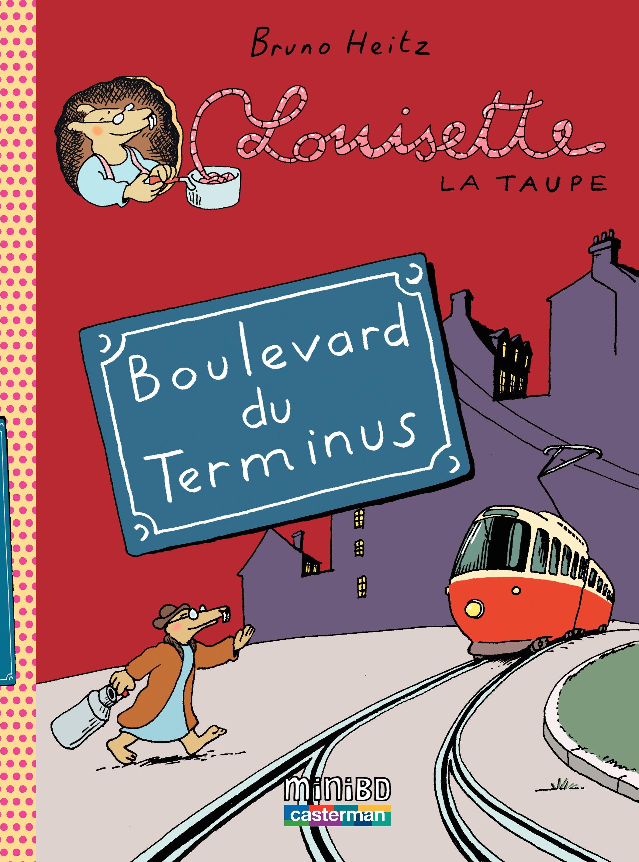 Louisette la taupe (Tome 5) - Boulevard du Terminus