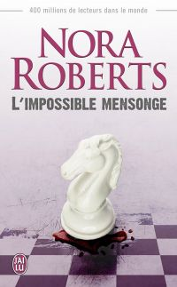 L'impossible mensonge